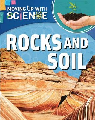 Rocks and Soil by Franklin Watts, Peter Riley