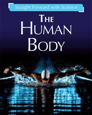 The Human Body by Peter Riley, Franklin Watts