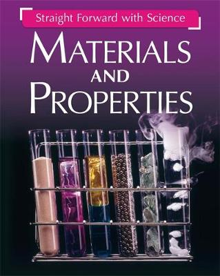 Materials and Properties by Peter Riley