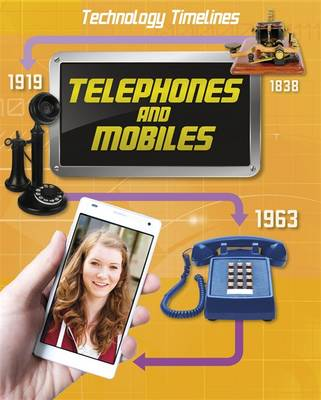 Telephones and Mobiles by Tom Jackson