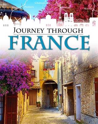 France by Franklin Watts, Rob Hunt, Liz Gogerly