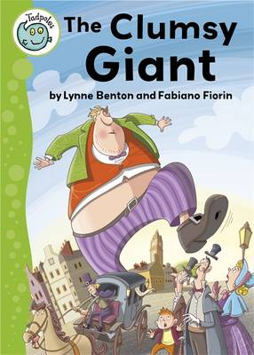 The Clumsy Giant by Lynne Benton