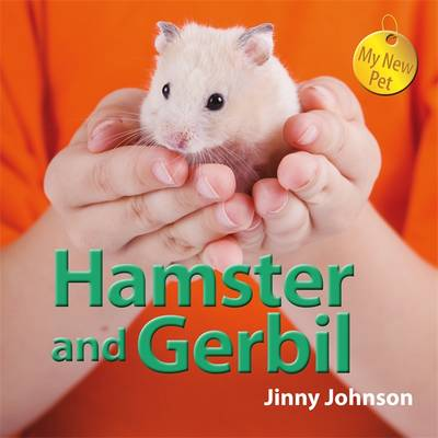 Hamster and Gerbil by Franklin Watts, Jinny Johnson