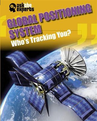 Global Positioning System: Who's Tracking You? by Leon Gray
