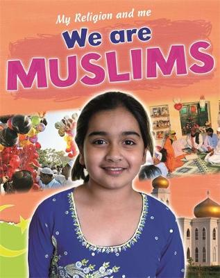 We are Muslims by Philip Blake