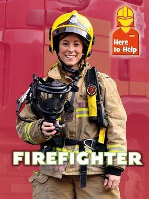 Firefighter by Rachel Blount