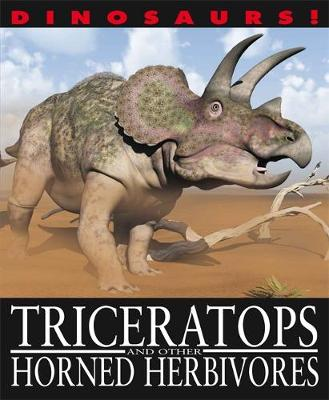 Triceratops and Other Horned Herbivores by David West