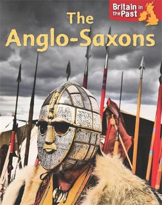 Anglo-Saxons by Moira Butterfield