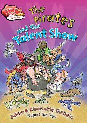 The Pirates and the Talent Show by Charlotte Guillain, Adam Guillain