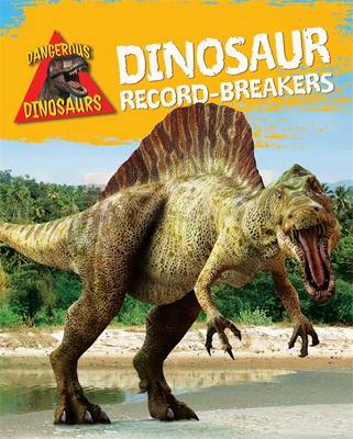 Dinosaur Record-Breakers by Liz Miles