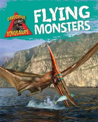Flying Monsters by Liz Miles