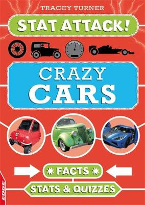 Crazy Cars: Facts, Stats and Quizzes by Tracey Turner