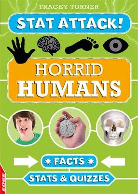 Horrid Humans: Facts, Stats and Quizzes by Tracey Turner