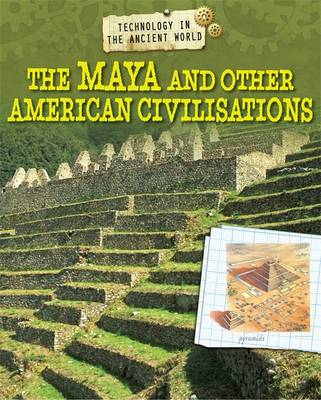 The Maya and Other American Civilisations by Charlie Samuels