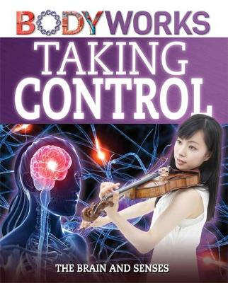 Taking Control: The Brain and Senses by Thomas Canavan