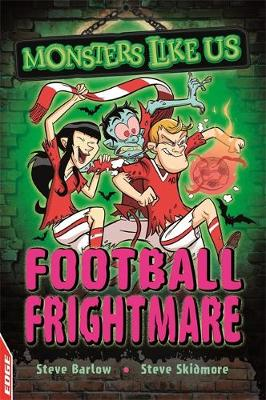Football Frightmare by Steve Barlow, Steve Skidmore