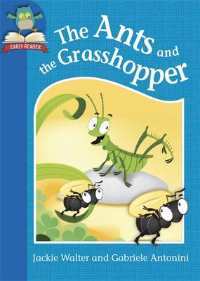 The Ants and the Grasshopper by Jackie Walter