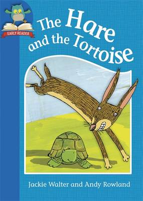 The Hare and the Tortoise by Jackie Walter