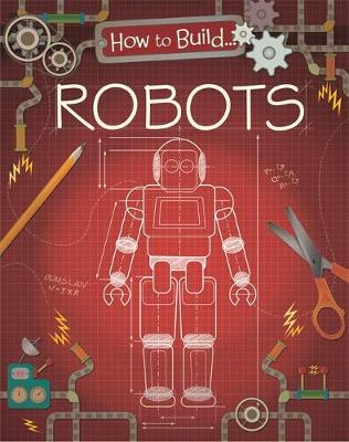 Robots by Louise Derrington, Rita Storey
