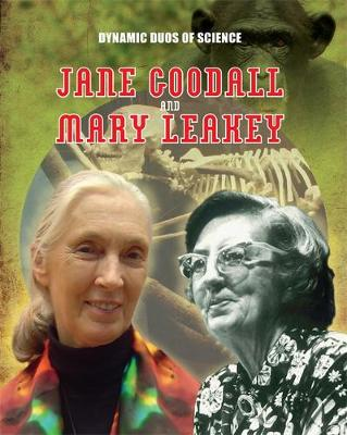 Jane Goodall and Mary Leaky by Matt Anniss
