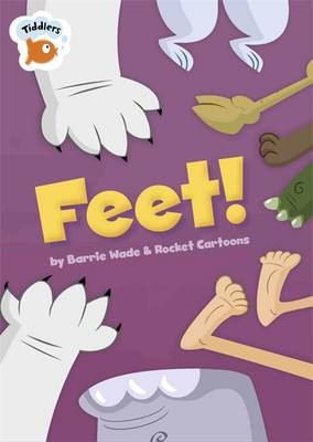 Feet! by Barrie Wade