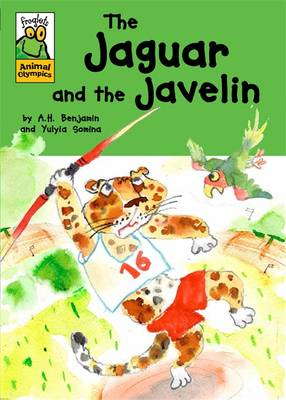 The Jaguar and the Javelin by A. H. Benjamin