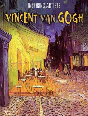 Vincent Van Gogh by Ruth Thomson