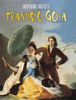 Francisco de Goya by Paul Rockett, Ruth Thomson