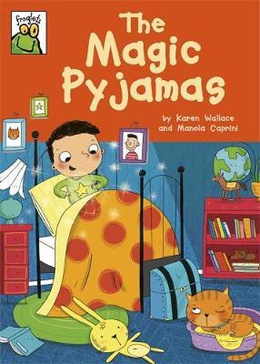 The Magic Pyjamas by Karen Wallace