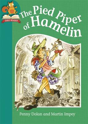 The Pied Piper of Hamelin by Penny Dolan