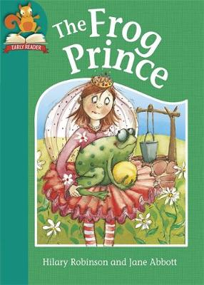 The Frog Prince by Hilary Robinson