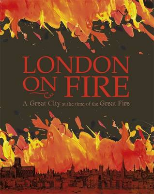 A Great City at the Time of the Great Fire by Chevalier John C. Miles, Franklin Watts