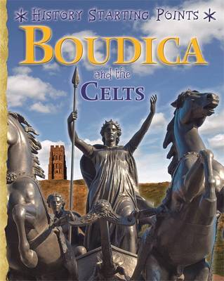 Boudica and the Celts by David Gill