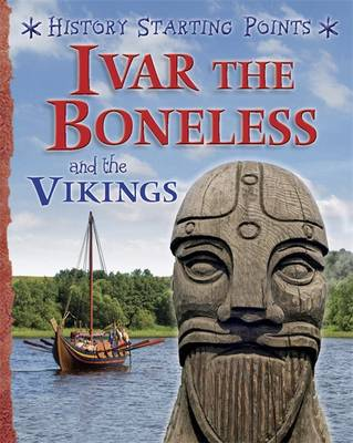 Ivar the Boneless and the Vikings by David Gill