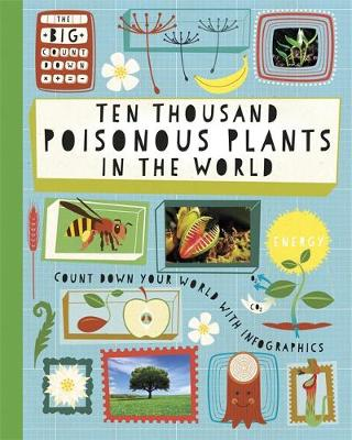 The Big Countdown: Ten Thousand Poisonous Plants in the World by Paul Rockett