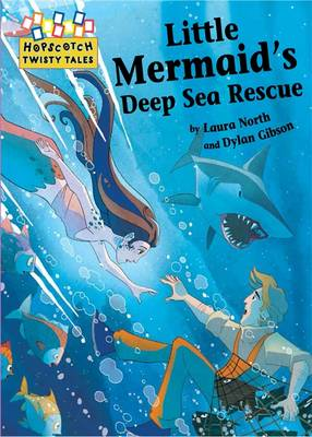 Little Mermaid's Deep Sea Rescue by Laura North