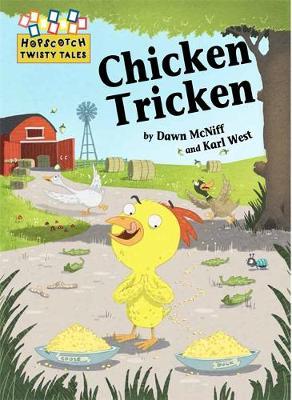 Chicken Tricken by Dawn McNiff