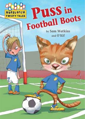 Puss in Football Boots by Sam Watkins