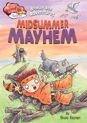 Bronze Age Adventures: Midsummer Mayhem by Shoo Rayner