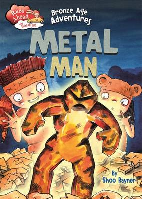 Bronze Age Adventures: Metal Man by Shoo Rayner