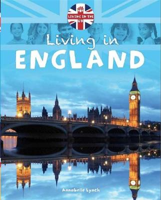 Living in England by Annabelle Lynch