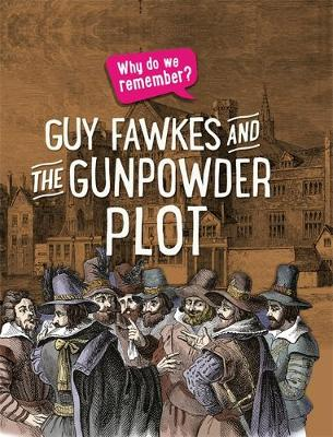 Guy Fawkes and the Gunpowder Plot by Izzi Howell