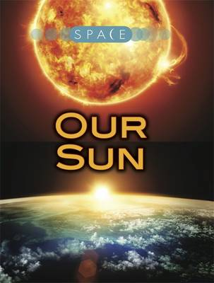 Our Sun by Ian Graham