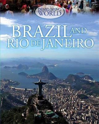 Brazil and Rio de Janeiro by Louise Spilsbury