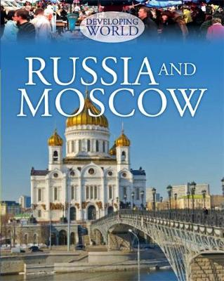 Russia and Moscow by Philip Steele