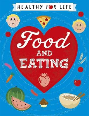 Food and Eating by Anna Claybourne