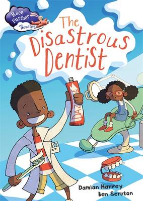 The Disastrous Dentist by Damian Harvey