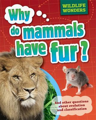 Why Do Mammals Have Fur? by Pat Jacobs