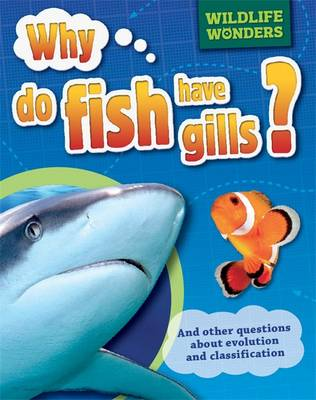 Why Do Fish Have Gills? by