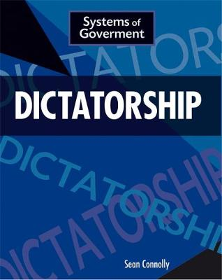 Dictatorship by Sean Connolly